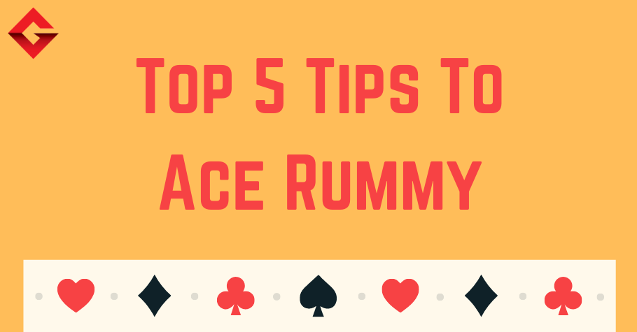 Top 5 Tips To Sharpen Your Rummy Skills