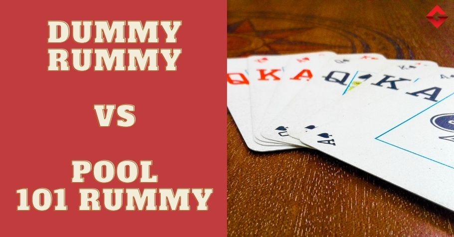 Did You Know These Differences In Dummy Rummy & Pool 101 Rummy?