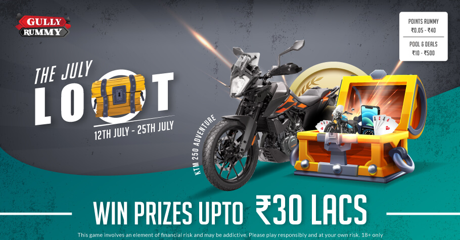 Gully Rummy's July Loot Promotion