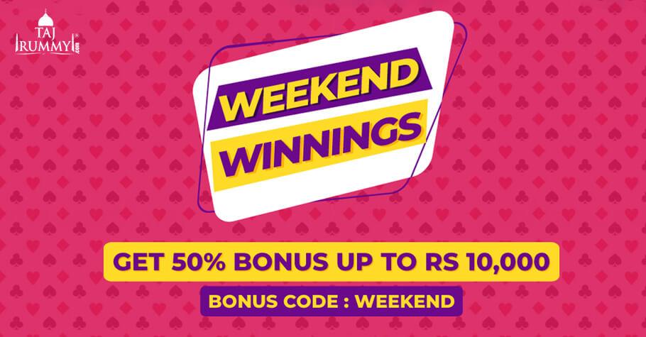 Taj Rummy's Weekend Winnings Offers Up To ₹10,000 In Bonus