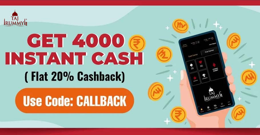 Taj Rummy Gives An Amazing Cashback of up to 4,000