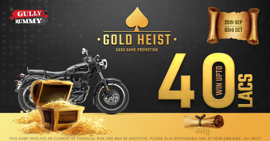 Gully Rummy's Gold Heist Promotion