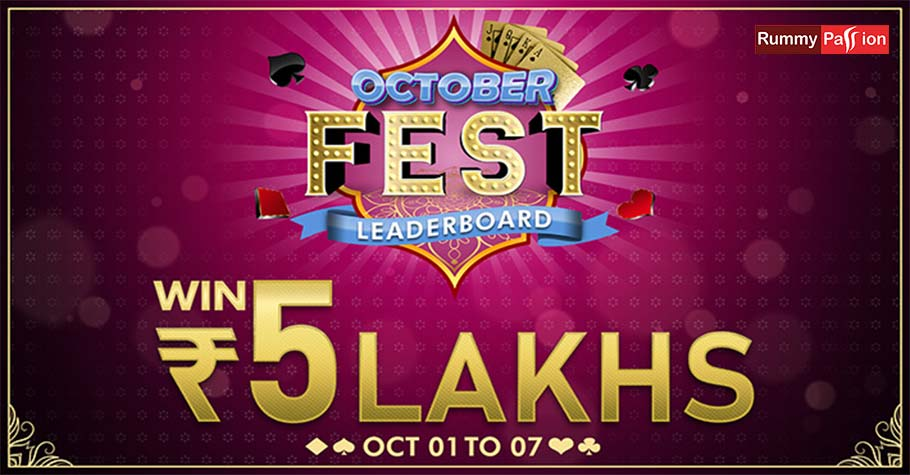 Rummy Passion's October Fest Leaderboard Is Offering 5 Lakh In 7 Days